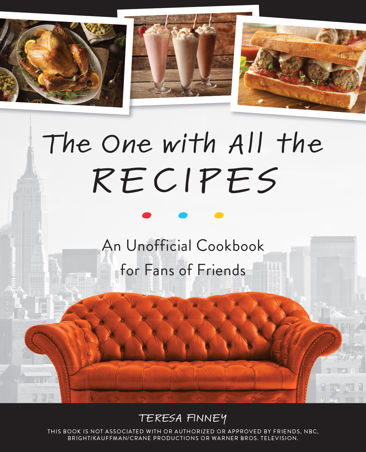 Friends Cookbook Cover The One with All the Recipes