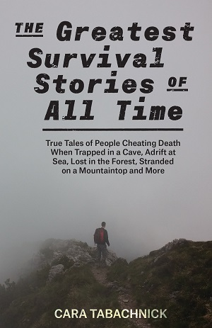 The Greatest Survival Stories of All Time Cover Photo