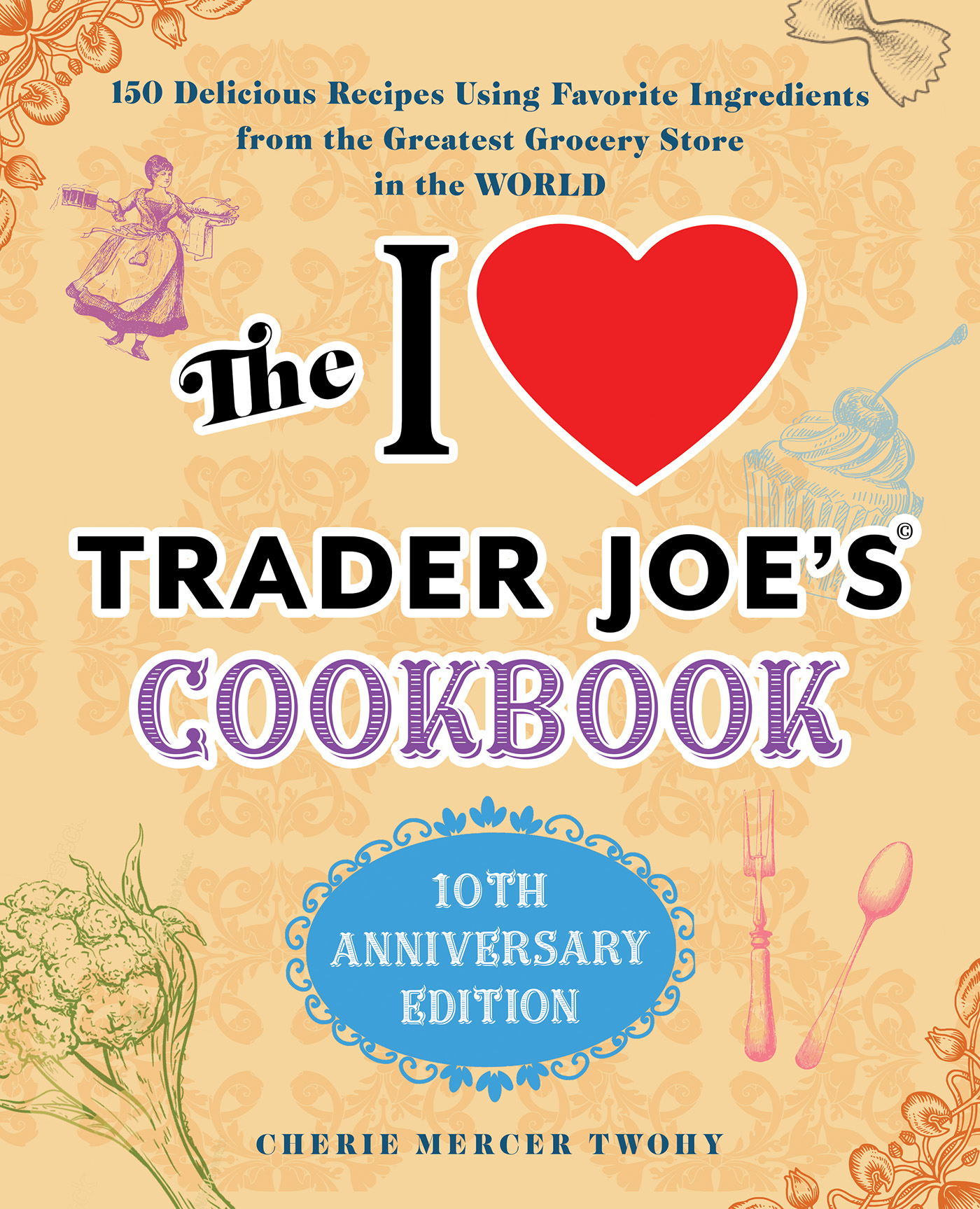 I Love Trader Joe's Cookbook Cover