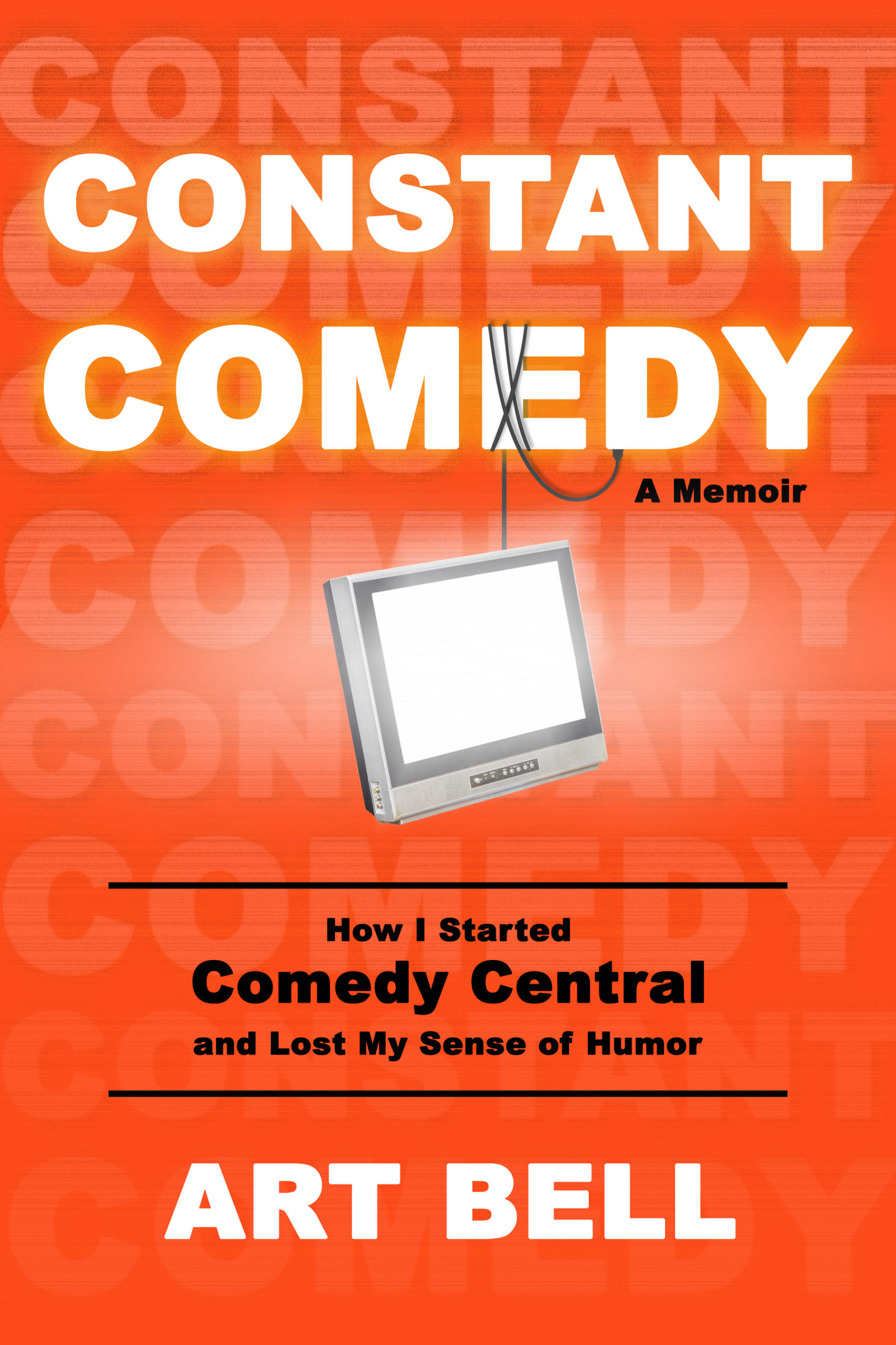 Constant Comedy by Art Bell