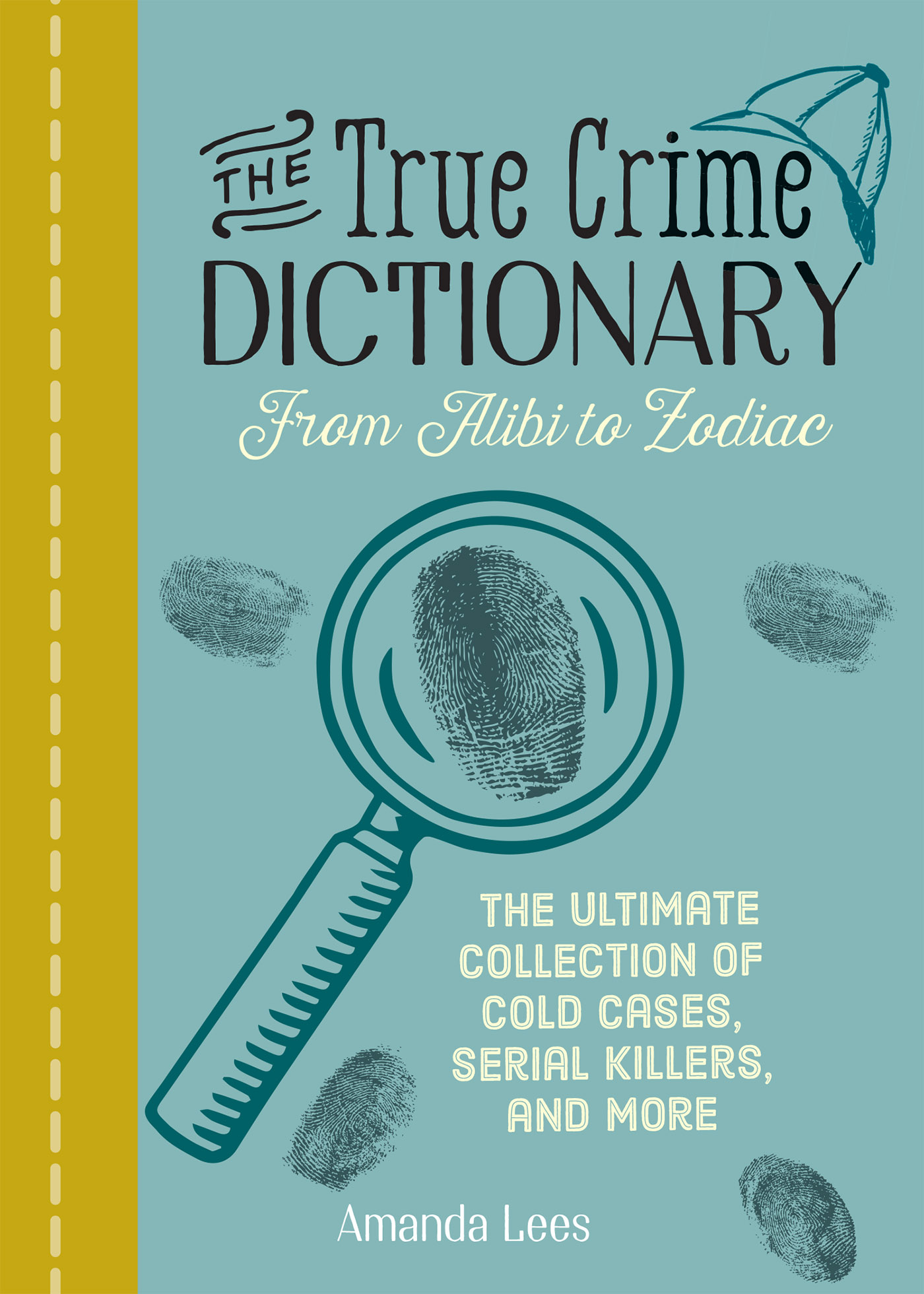 The True Crime Dictionary_cover_choice.indd